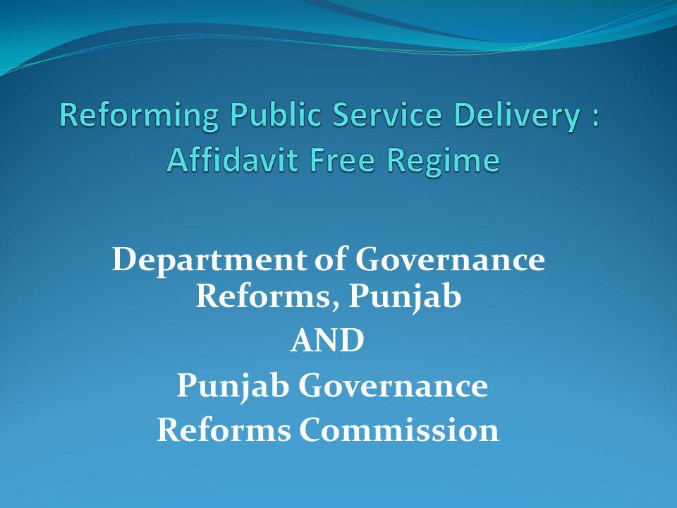 Reforming Public Service Delivery : Affidavit Free Regime