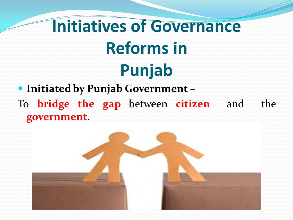 Initiatives of Governance Reforms in Punjab