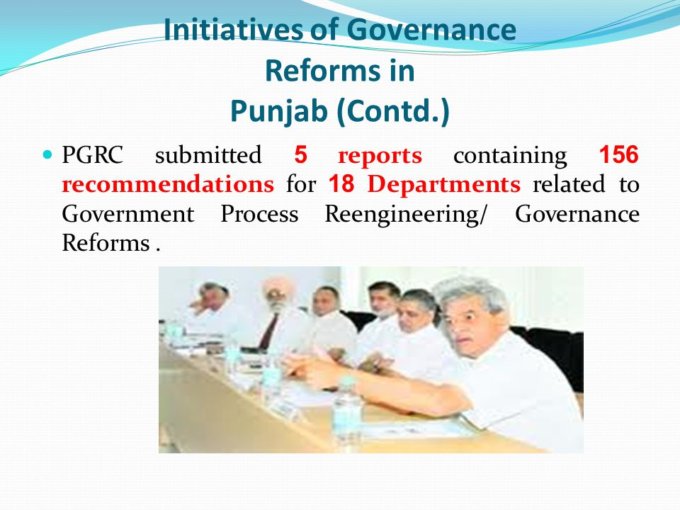 Initiatives of Governance Reforms in Punjab (Contd.)