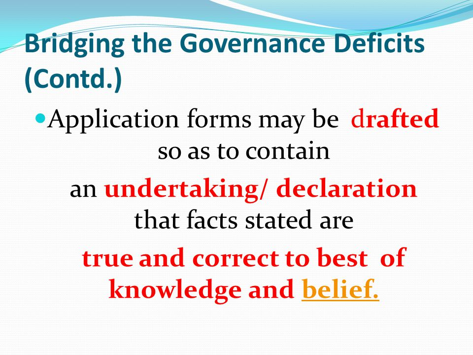 Bridging the Governance Deficits (Contd.)