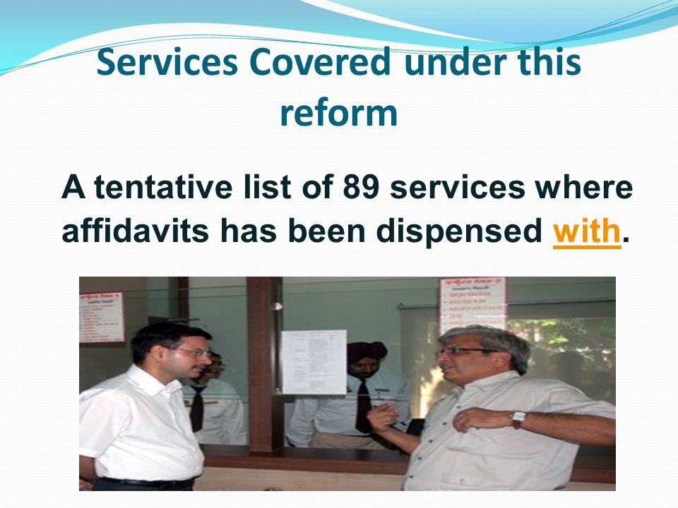 Services Covered under this reform
