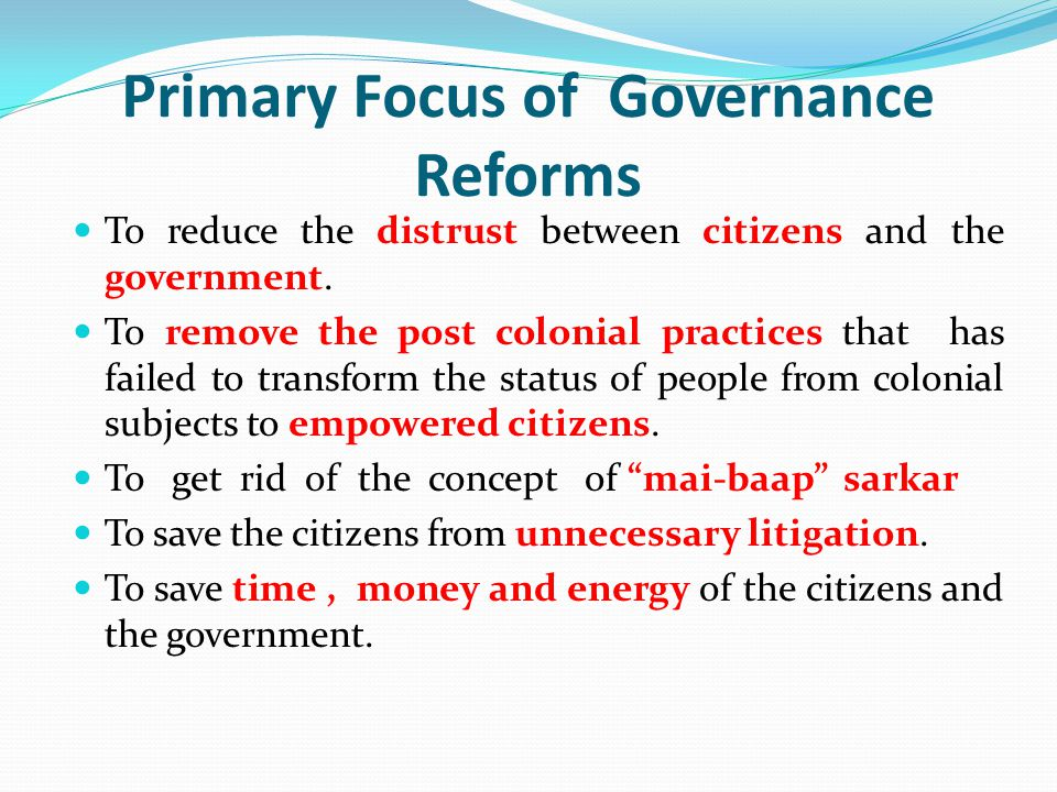 Primary Focus of Governance Reforms