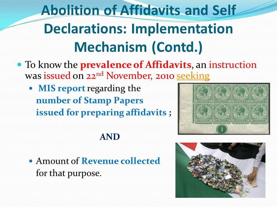 Abolition of Affidavits and Self Declarations: Implementation Mechanism (Contd.)