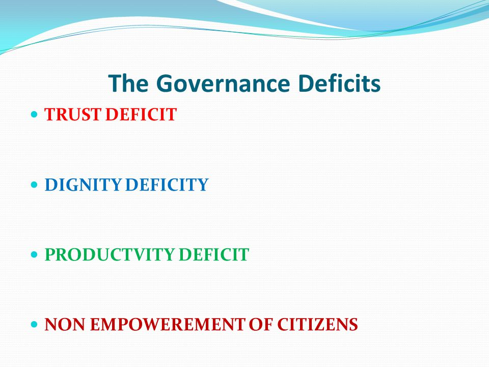 The Governance Deficits
