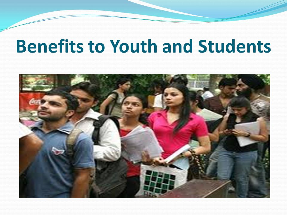 Benefits to Youth and Students