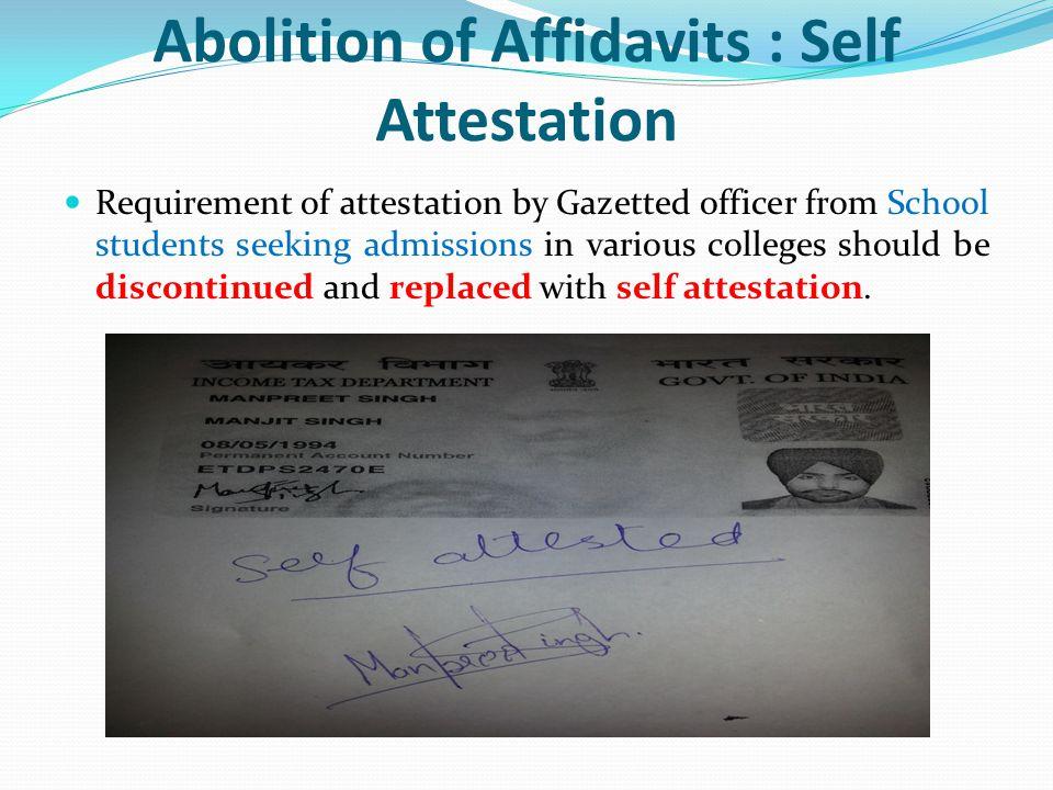 Abolition of Affidavits : Self Attestation
