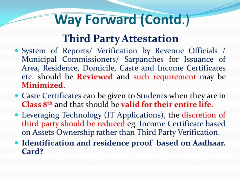Way Forward (Contd.) Third Party Attestation