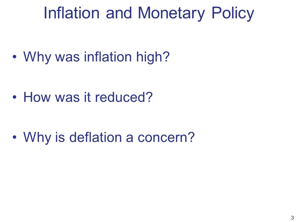 Inflation and Monetary Policy