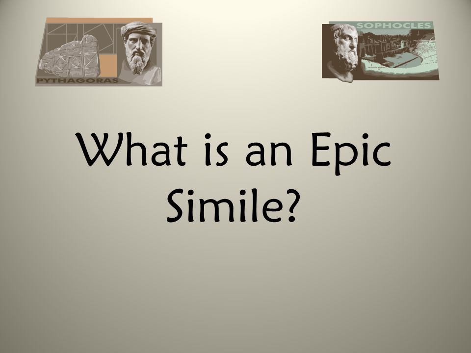 What is an Epic Simile