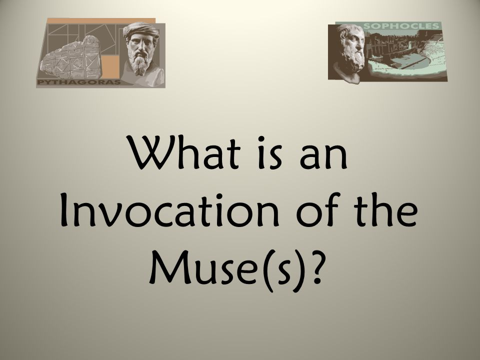 What is an Invocation of the Muse(s)