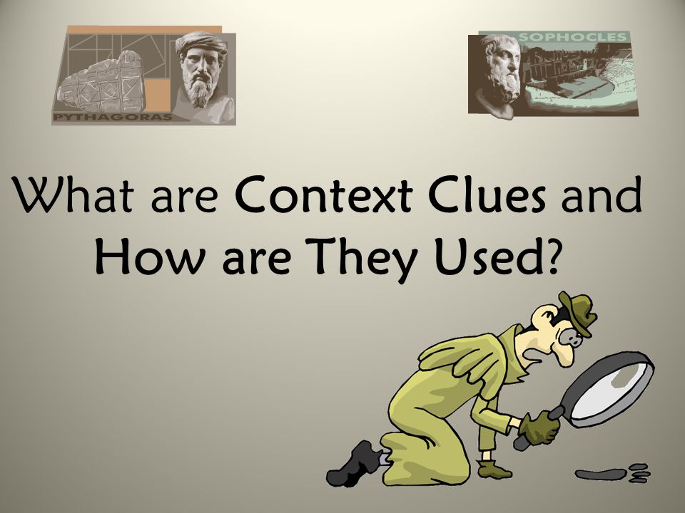 What are Context Clues and How are They Used