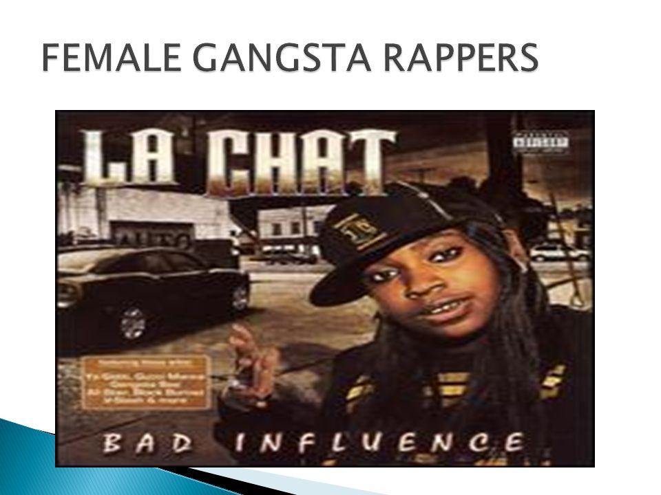 FEMALE GANGSTA RAPPERS