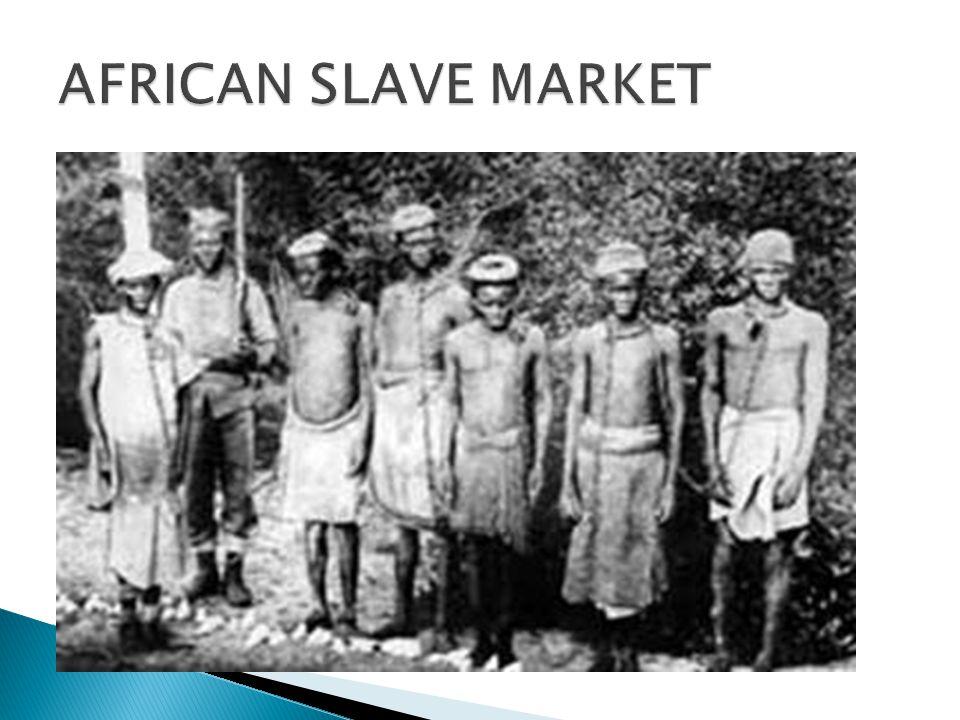 AFRICAN SLAVE MARKET