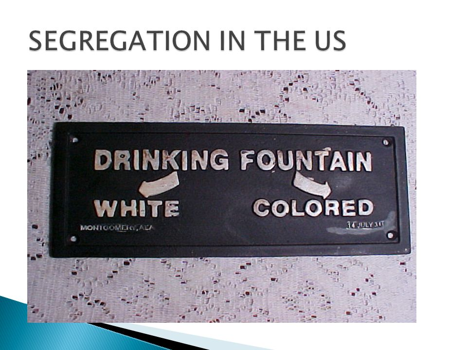 SEGREGATION IN THE US