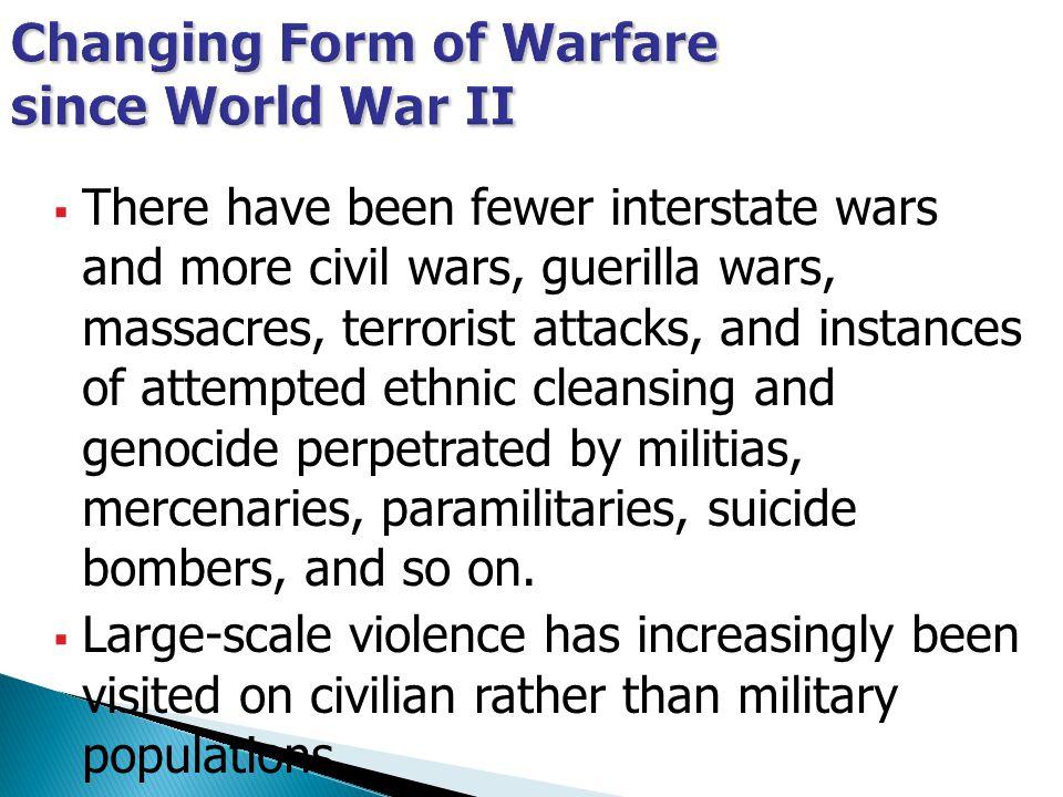 Changing Form of Warfare since World War II