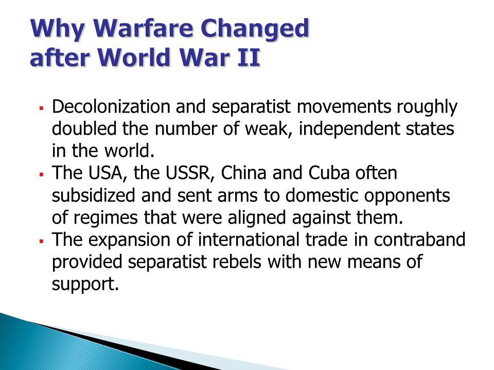 Why Warfare Changed after World War II