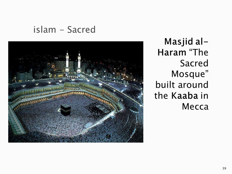 Masjid al-Haram The Sacred Mosque built around the Kaaba in Mecca