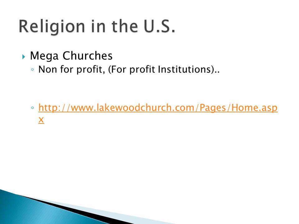 Religion in the U.S. Mega Churches