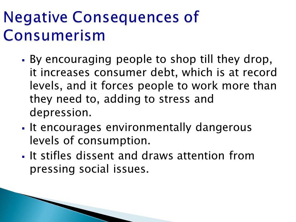 Negative Consequences of Consumerism