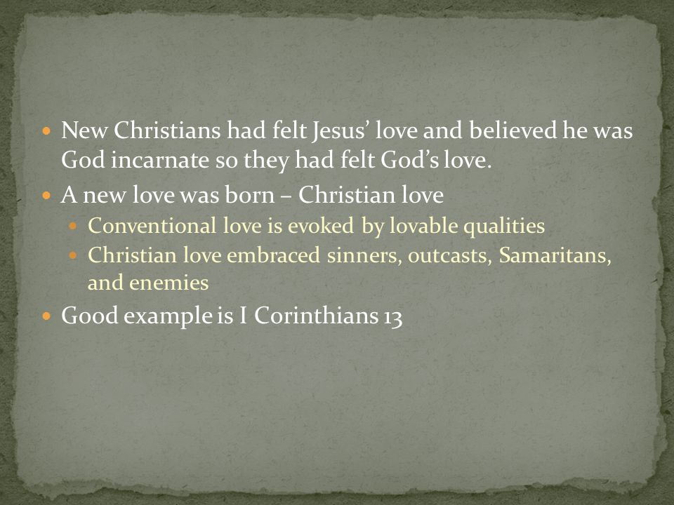 A new love was born – Christian love