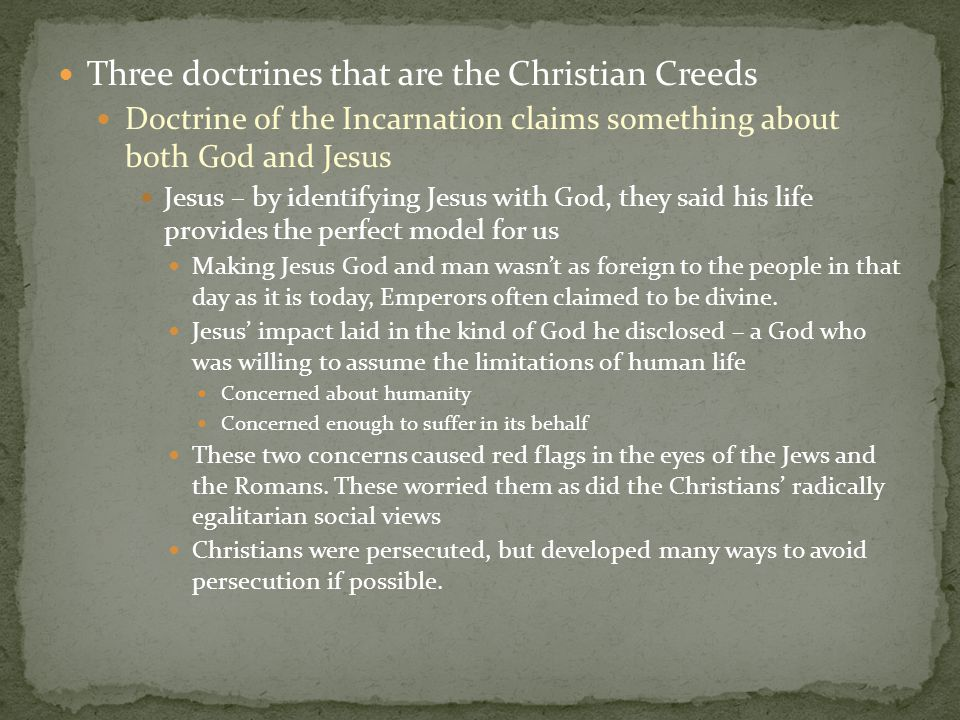 Three doctrines that are the Christian Creeds