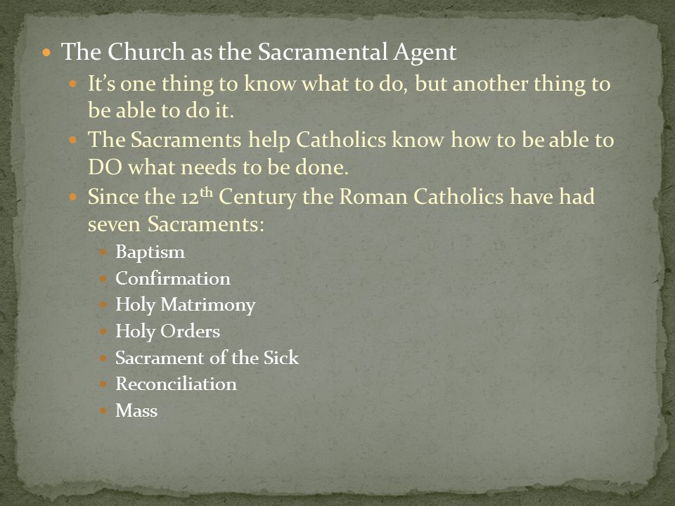 The Church as the Sacramental Agent