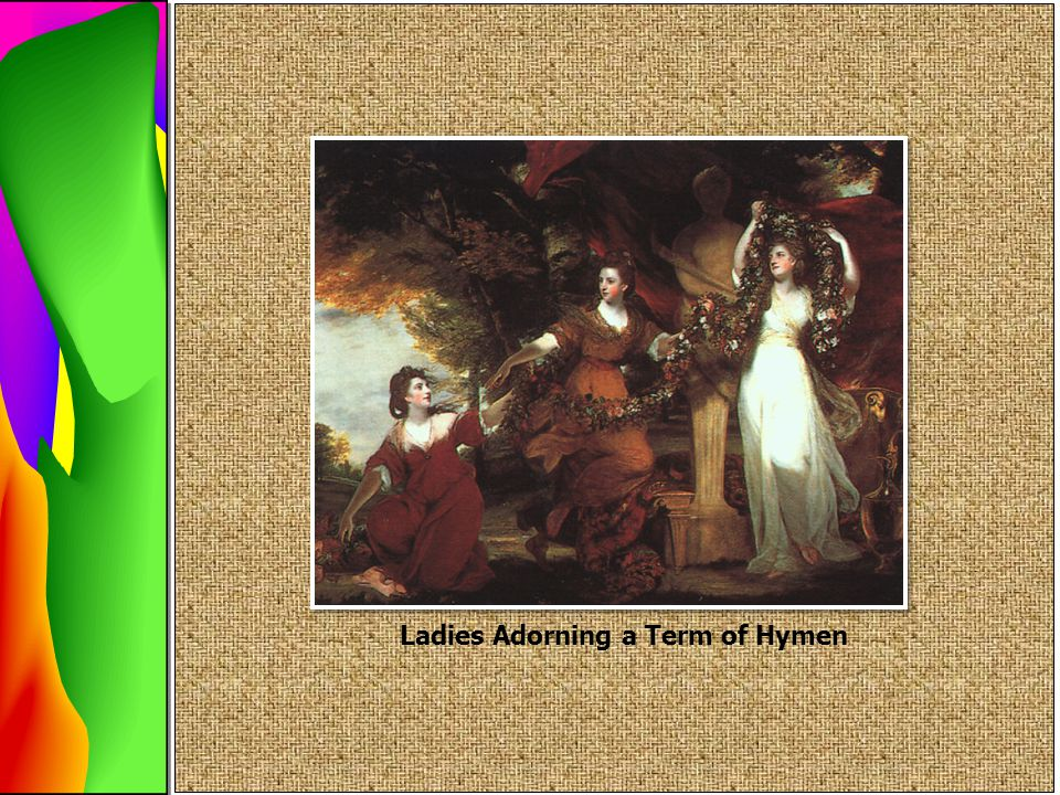 Ladies Adorning a Term of Hymen
