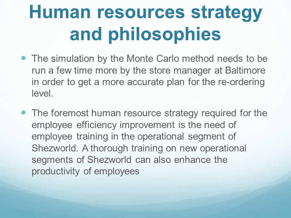 Human resources strategy and philosophies