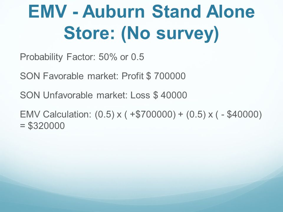 EMV - Auburn Stand Alone Store: (No survey)