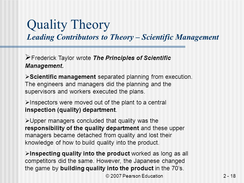 Quality Theory Leading Contributors to Theory – Scientific Management