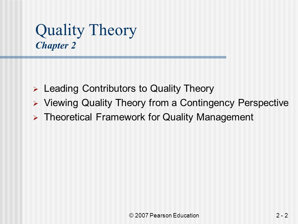 Quality Theory Chapter 2 Leading Contributors to Quality Theory