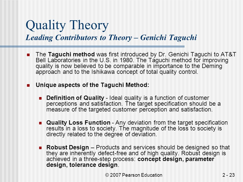 Quality Theory Leading Contributors to Theory – Genichi Taguchi
