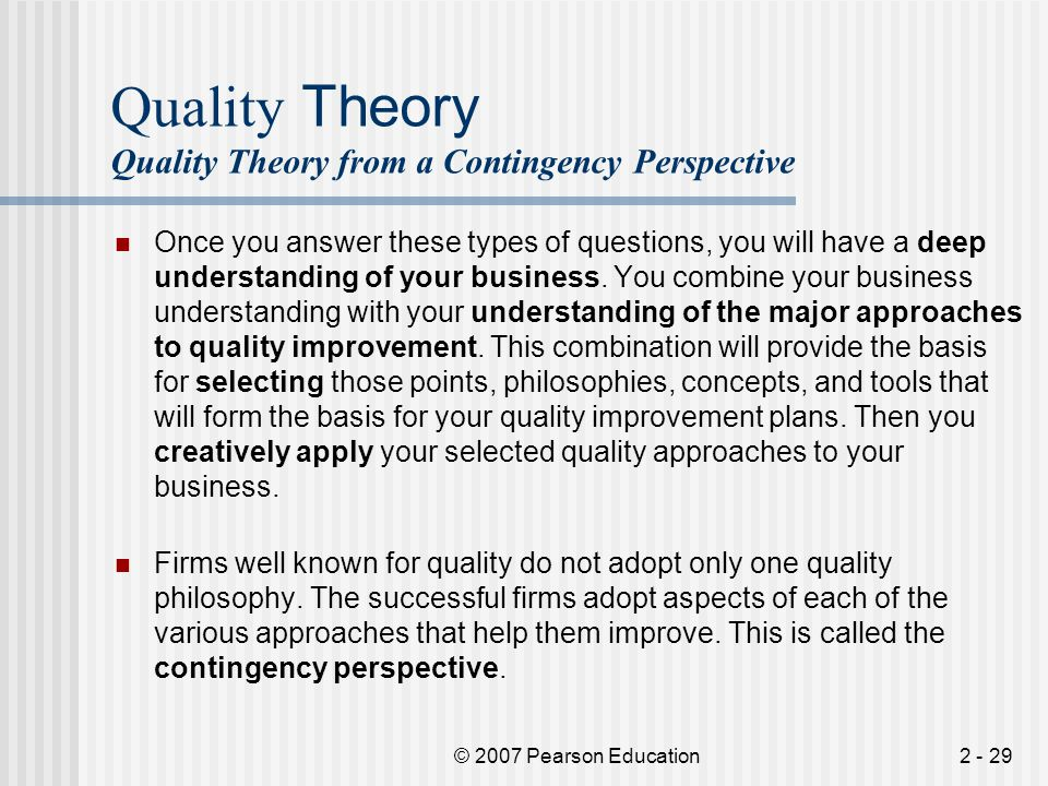 Quality Theory Quality Theory from a Contingency Perspective