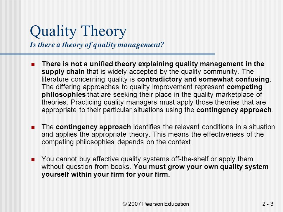 Quality Theory Is there a theory of quality management