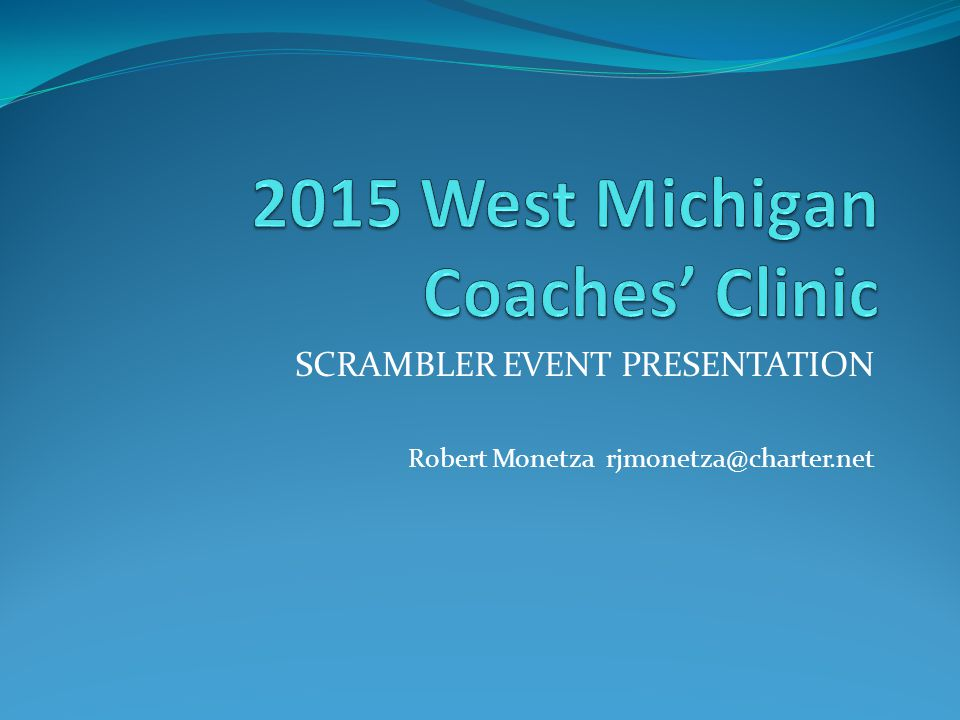 2015 West Michigan Coaches' Clinic