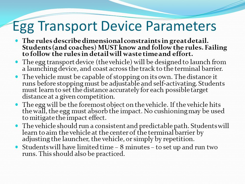 Egg Transport Device Parameters