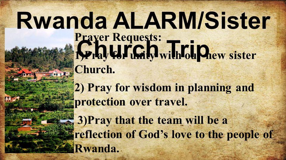 Rwanda ALARM/Sister Church Trip