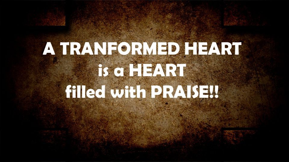 is a HEART filled with PRAISE!!