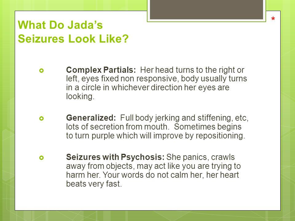 What Do Jada's Seizures Look Like