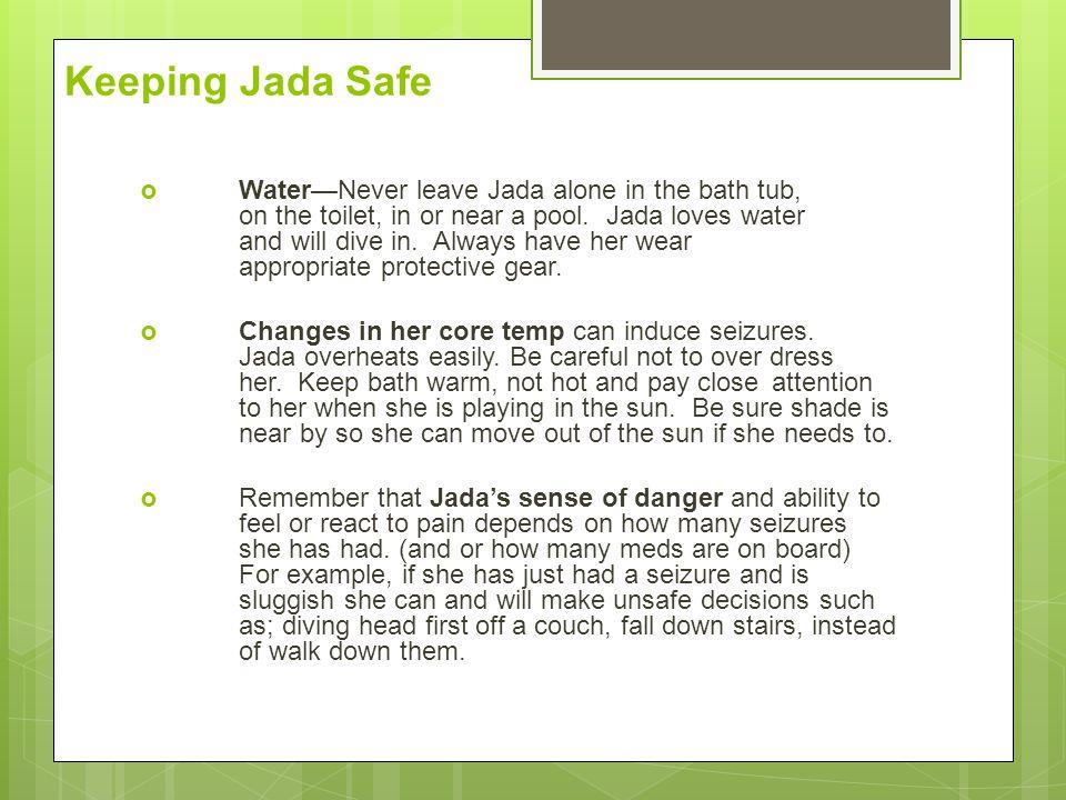 Keeping Jada Safe