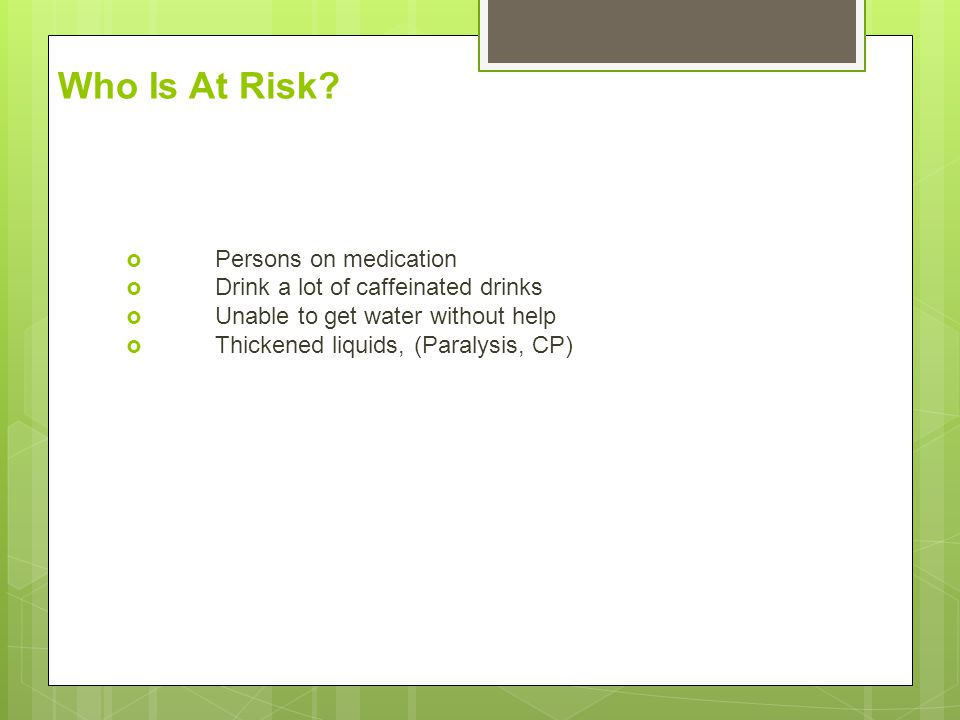 Who Is At Risk Persons on medication