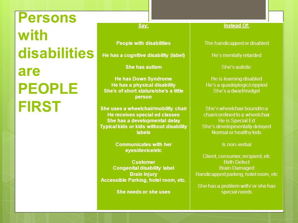 Persons with disabilities are PEOPLE FIRST