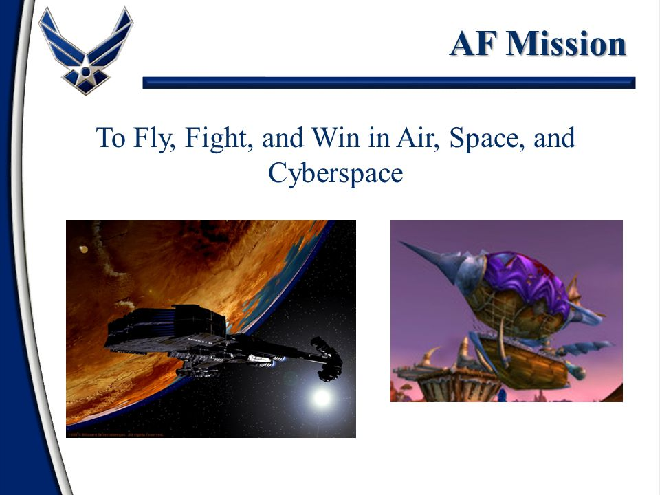 To Fly, Fight, and Win in Air, Space, and Cyberspace