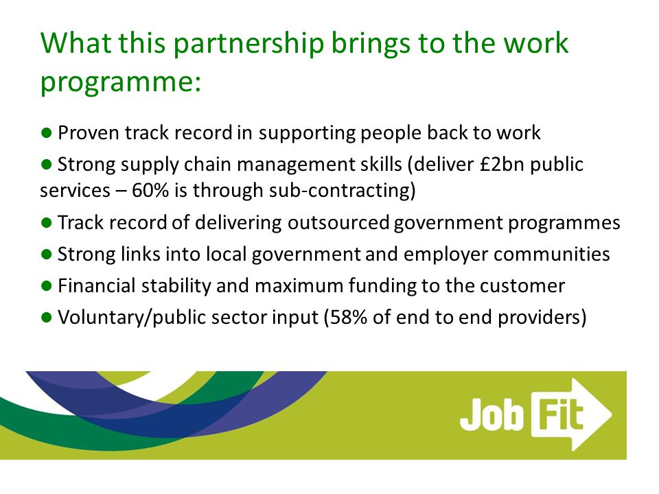 What this partnership brings to the work programme: