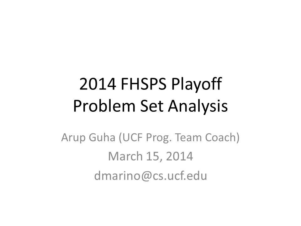 2014 FHSPS Playoff Problem Set Analysis