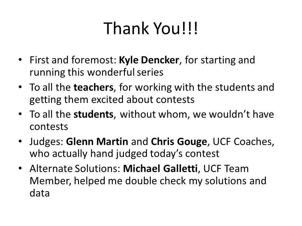 Thank You!!! First and foremost: Kyle Dencker, for starting and running this wonderful series.