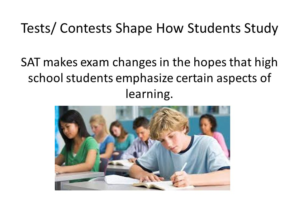 Tests/ Contests Shape How Students Study