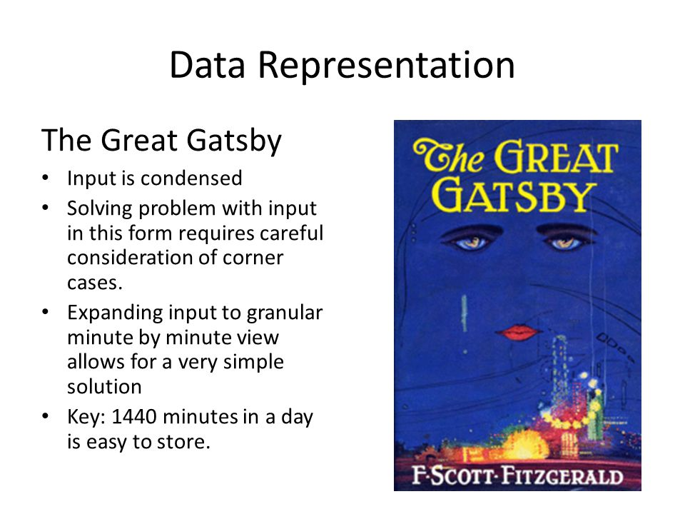 Data Representation The Great Gatsby Input is condensed