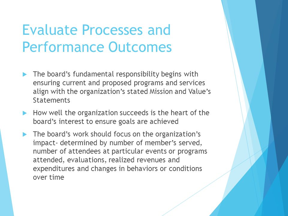Evaluate Processes and Performance Outcomes