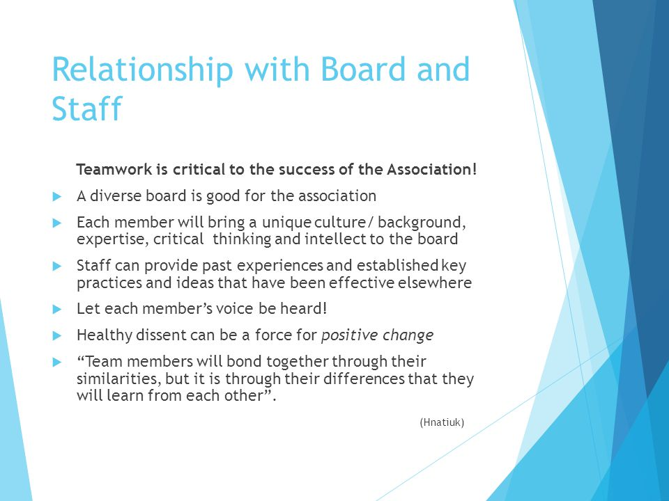 Relationship with Board and Staff